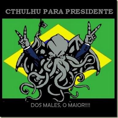 Cthulhu para presidente