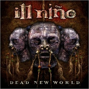 IllNino DeadNewWorld