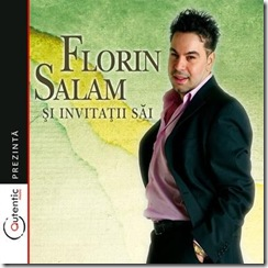 Florin Salam si invitatii
