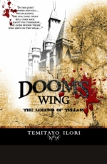 Doom's Wing: The Legend of Tellam by Temitayo Ilori