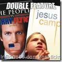 People vs Larry Flynt & jesus camp
