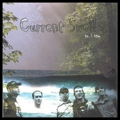 Current Swell - So I Say
