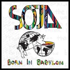 SOJA - Born In Babylon