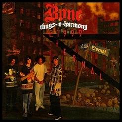 Bone Thugs N Harmony - E 1999 Eternal