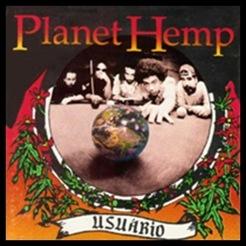 Planet Hemp - Usuário