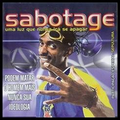 Sabotage - Uma luz que nunca irá se apagar