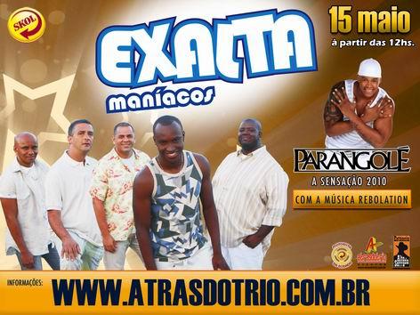 Exaltamaníacos com Exaltasamba e Parangolé em maio na Estância