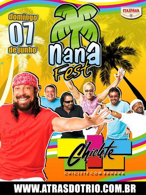 Nana Fest 2009 - Chiclete com Banana