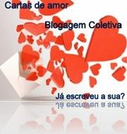 """Lista dos participantes da Blogagem Coletiva: """"Cartas de amor"""""""