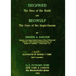 Siegfried The Hero Of The North And Beowulf The Hero Of The Anglo Saxons Cover