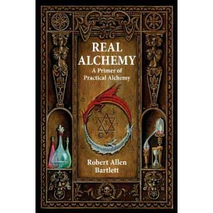 Real Alchemy A Primer Of Practical Alchemy Cover