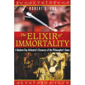 The Elixir Of Immortality A Modernday Alchemists Discovery Of The Philosophers Stone Cover