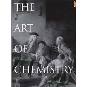 The Art Of Chemistry Myths Medicines And Materials Cover