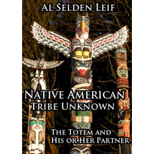 Native American Tribe Unknown The Totem And His Or Her Partner Cover