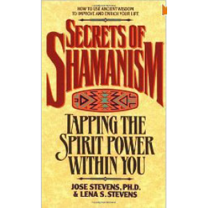 Secrets Of Shamanism Tapping The Spirit Power Within You Cover
