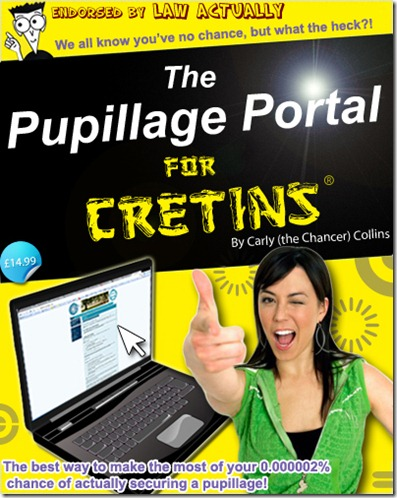 Pupillage Portal for Cretins