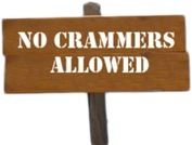 No crammers allowed