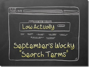 Septembers wacky search terms