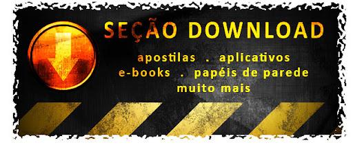 SEÇÃO DOWNLOAD