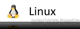 Linux - AyudasyTutoriales