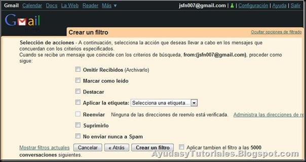 Gmail - Seleccionar Acciones del Filtro - AyudasyTutoriales