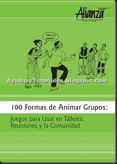 100 Formas de Animar Grupos - AyudasyTutoriales