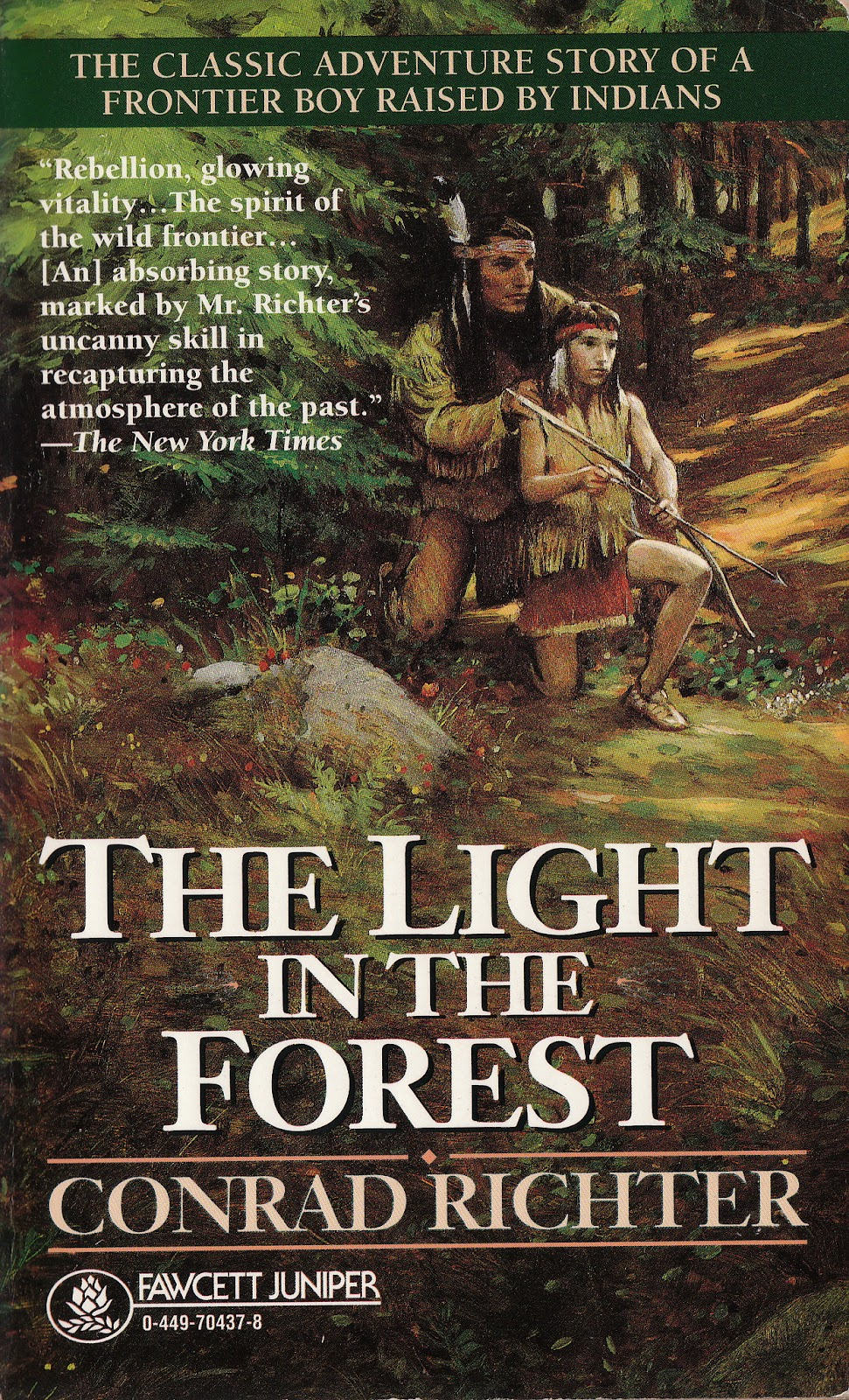 the life of true son in the light in the forest a book by conrad richter They excluded girls from their lives, except as buddies or sisters instead, they   overflowing their mickey mouse club base with coloring books, records, toys, two  tie-in  in conrad richter's original novel light in the forest (1953), true son,.