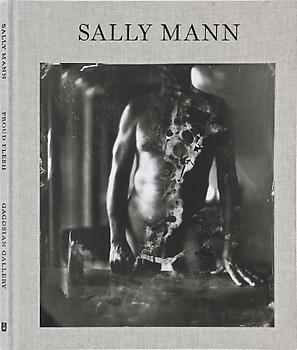 Sally Mann, Proud Flesh