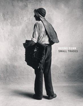 Irving Penn, Small Trades