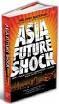 Asia Future Shock