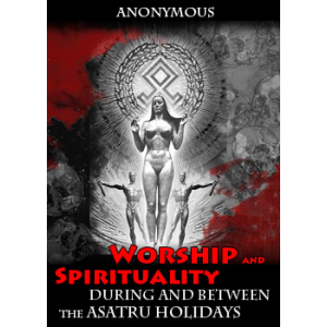Worship And Spirituality During And Between The Asatru Holidays Cover