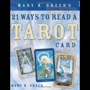 Mary Greer 21 Ways To Read A Tarot Card Cover