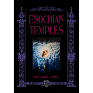 Enochian Temples A Ritual Of The Consecration Of The Temple Of The Fire Tablet Cover