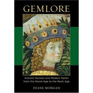 Gemlore Ancient Secrets And Modern Myths From The Stone Age To The Rock Age Cover