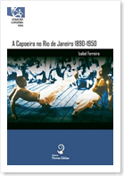 A Capoeira no Rio de Janeiro