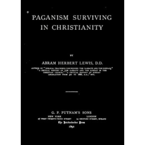 Paganism Surviving In Christianity Cover