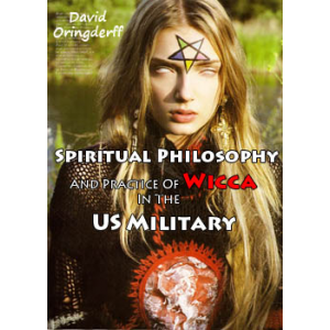 Spiritual Philosophy And Practice Of Wicca In The Us Military Cover