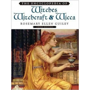 The Encyclopedia Of Witches Witchcraft And Wicca Cover