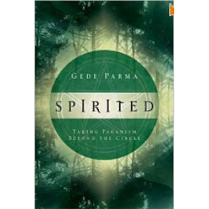 Spirited Taking Paganism Beyond The Circle Cover