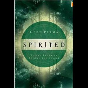 Spirited Taking Paganism Beyond The Circle Cover