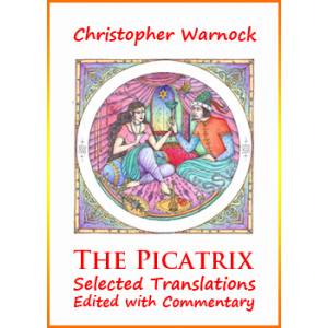 The Picatrix Selected Translations Edited With Commentary Cover