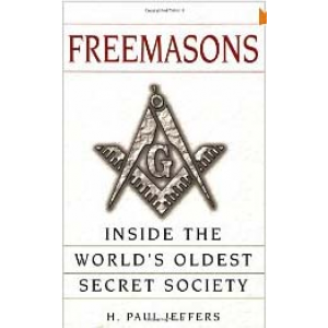 Freemasons A History And Exploration Of The World Oldest Secret Society Cover
