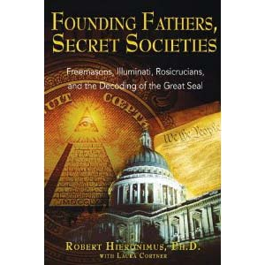 Founding Fathers Secret Societies Freemasons Illuminati Rosicrucians Cover