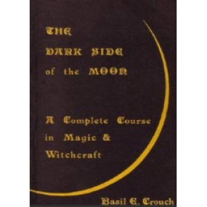 The Darkside Of The Moon A Complete Course In Magic And Witchcraft Cover