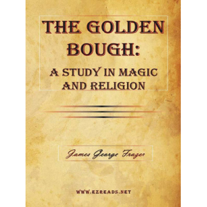 The Golden Bough A Study Of Magic And Religion Cover