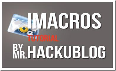 IMacrosTutorial สอนใช้งาน Imacro สอนทำ SEO Blogger