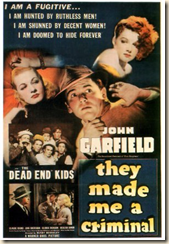 They made John Garfield a Criminal