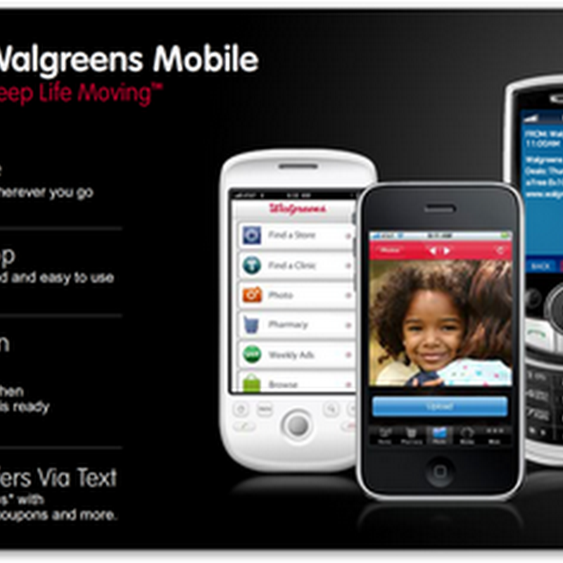 Walgreens Mobile Application Now Includes Text Messaging To Notify When Prescriptions are Ready and Mobile Refills – In English and Spanish