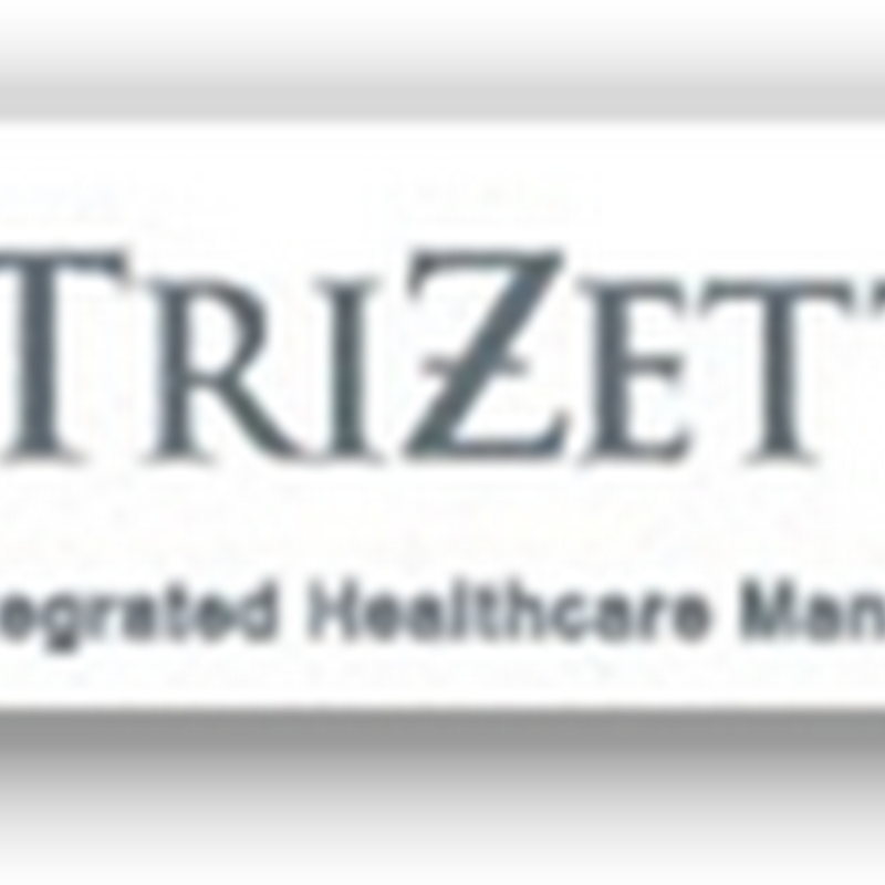 "Trizetto Adding Disease Management Algorithms For Insurers With ""Value Based Benefit Solutions"" To Manage Program Members And Log Compliance"