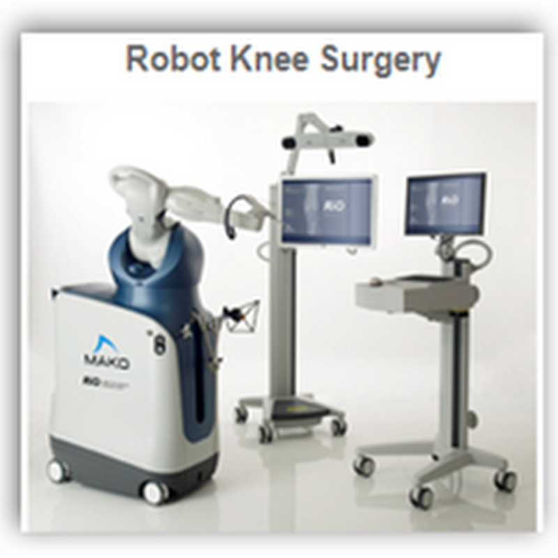 MakoPlasty Robotic Surgical Procedure for Knee Replacements And Stem Cells To Regrow The Knee With Animal Tissue